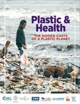 Cover of report: Plastics and Health Hidden Costs of a Plastic Planet