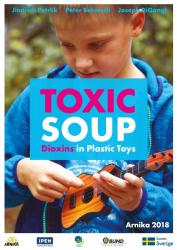Toxics Soup Dioxins in Plastic Toys