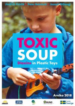 Toxic Soup - Dioxins in Plastic Toys