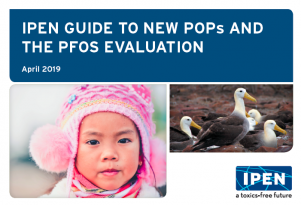 IPEN Guide to New POPs and the PFOS Evaluation