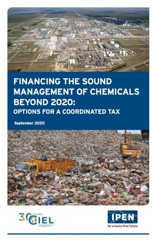 Financing the Sound Management of Chemicals Beyond 2020: Options for a Coordinated Tax